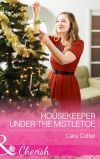 обложка книги Housekeeper Under The Mistletoe