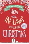 обложка книги How the In-Laws Wrecked Christmas