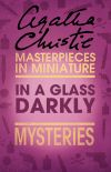 обложка книги In a Glass Darkly: An Agatha Christie Short Story