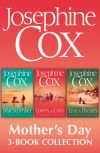 обложка книги Josephine Cox Mother's Day 3-Book Collection: Live the Dream, Lovers and Liars, The Beachcomber