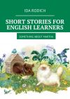 обложка книги Short stories for English stories. Something about Martha