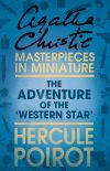 обложка книги The Adventure of the 'Western Star': A Hercule Poirot Short Story