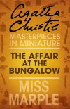 обложка книги The Affair at the Bungalow: A Miss Marple Short Story