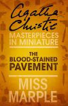 обложка книги The Blood-Stained Pavement: A Miss Marple Short Story