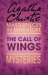 обложка книги The Call of Wings: An Agatha Christie Short Story