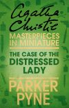 обложка книги The Case of the Distressed Lady: An Agatha Christie Short Story