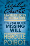 обложка книги The Case of the Missing Will: A Hercule Poirot Short Story