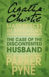 обложка книги The Case of the Discontented Husband: An Agatha Christie Short Story