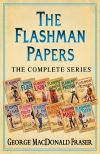 обложка книги The Flashman Papers: The Complete 12-Book Collection