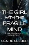 обложка книги The Girl with the Fragile Mind