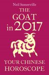 обложка книги The Goat in 2017: Your Chinese Horoscope