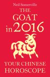 обложка книги The Goat in 2016: Your Chinese Horoscope