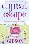 обложка книги The Great Escape: The laugh-out-loud romantic comedy from the summer bestseller