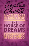 обложка книги The House of Dreams: An Agatha Christie Short Story