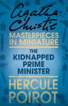 обложка книги The Kidnapped Prime Minister: A Hercule Poirot Short Story