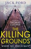 обложка книги The Killing Grounds: an explosive and gripping thriller for fans of James Patterson