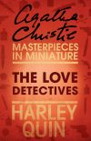 обложка книги The Love Detectives: An Agatha Christie Short Story