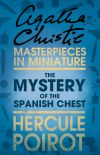 обложка книги The Mystery of the Spanish Chest: A Hercule Poirot Short Story