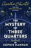 обложка книги The Mystery of Three Quarters: The New Hercule Poirot Mystery