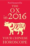 обложка книги The Ox in 2016: Your Chinese Horoscope