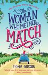 обложка книги The Woman Who Met Her Match: The laugh out loud romantic comedy you need to read in 2018