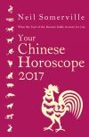 обложка книги Your Chinese Horoscope 2017: What the Year of the Rooster holds in store for you