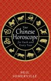 обложка книги Your Chinese Horoscope for Each and Every Year