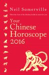 обложка книги Your Chinese Horoscope 2016: What the Year of the Monkey holds in store for you