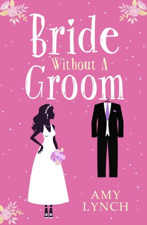 книга Bride without a Groom автора Amy Lynch