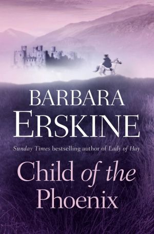 книга Child of the Phoenix автора Barbara Erskine