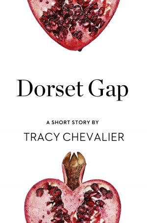 книга Dorset Gap: A Short Story from the collection, Reader, I Married Him автора Tracy Chevalier