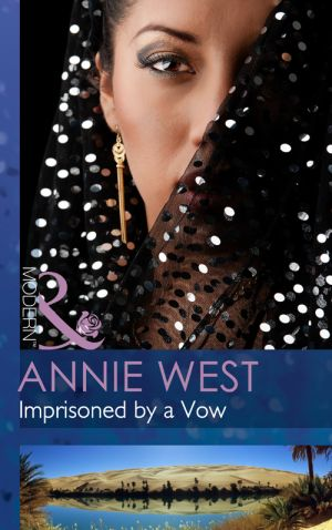 книга Imprisoned by a Vow автора Annie West