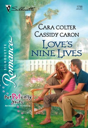 книга Love's Nine Lives автора Cara/Cassidy Colter/Caron