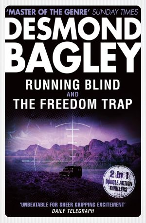 книга Running Blind / The Freedom Trap автора Desmond Bagley