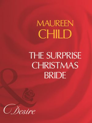 книга The Surprise Christmas Bride автора Maureen Child